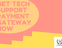 Get Tech Support Payment Gateway Now