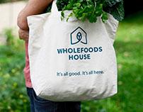 Wholefoods House