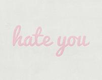 Hate you - Ilustración ñoña