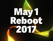 May 1 Reboot 2017