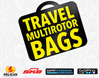 TRAVEL BAGS FOR MULTIROTORS, GOPRO CAMS DSLR , OPTICS