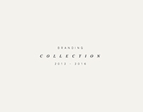 Branding Collection | 2012 - 2016