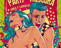 Party de Frescura - Ainda é Carnaval!