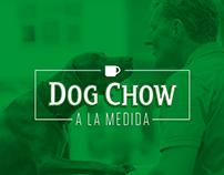 Dog Chow | a la media