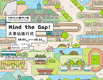 Mind the Gap!/ Taiwan Design Expo 2020 in HSINCHU