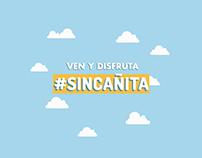 #SinCañita