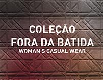 // Fora da Batida -Casualwear Collection
