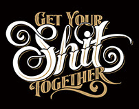 Get Your Shit Together Kickstarter