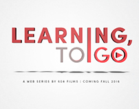 """Learning, To Go"" Web Series Designs"