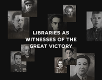 LIBRARIES AS WITNESSES OF THE GREAT VICTORY