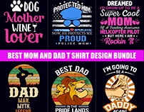 Best Selling Mom and Dad T Shirt Design Bundle