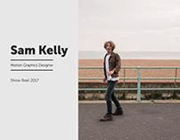 Sam Kelly Show Reel 2017