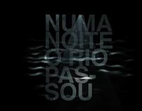 NUMA NOITE O RIO PASSOU