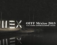 OFFF Mexico 2013