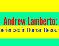 Andrew Lamberto: Experienced in Human Resources