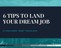 6 Tips to Land Your Dream Job
