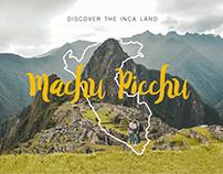 The Inca Land - Machu Picchu
