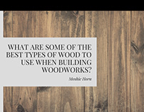 The Best Types Of Wood To Use For Woodworks