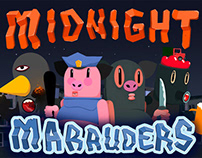 MIDNIGHT MARAUDERS (lost game)