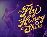 The Fly Honey Show 8