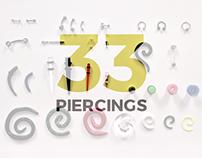 33 Piercings