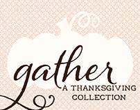 Gather: Thanksgiving Printables