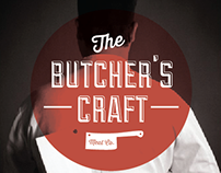 THE BUTCHER'S CRAFT: CONCEPT