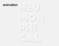Neumorphical animation