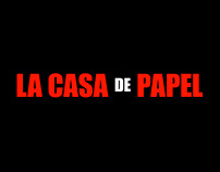 LA CASA DE PAPEL, title sequence
