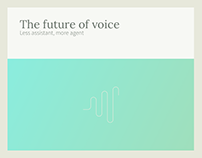 The future of voice Less assistant, more agent