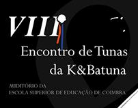"Poster - ""VIII Encontro de Tunas da K&Batuna"""