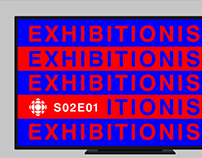 CBC: Exhibitionists  // Branding & Motion Graphics