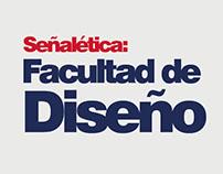 Señalética: Facultad de Diseño
