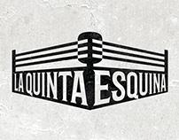 La Quinta Esquina: Pro-Wrestling Podcast
