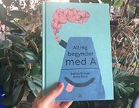 """Childrens book """"Alting begynder med A"""""""