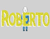 Teaser of Roberto - 2D animation shortfilm