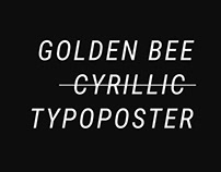 Golden Bee 2018 – Cyrillic Typoposter