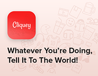 Cliquey - Social app to share what you're doing - Case