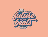 The Future Beats Show