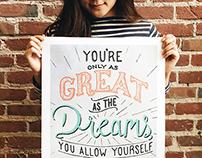 Great Dreams: Screen Print Poster