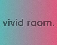 Vivid Room. - Poster