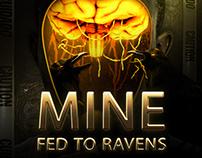 Mine Fed To Ravens