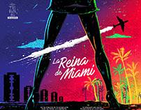 La reina de Miami.  Miami's Queen