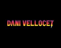 Dani Vellocet - Branding