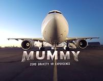 The Mummy: Zero Gravity VR Experience
