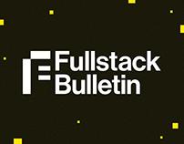 Fullstack Bulletin Branding & Landing