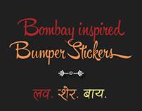 Bumper Stickers - Mumbai Inspired