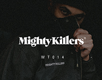 MIGHTYKILLERS WT014