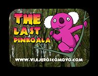 """THE LAST PINKOALA"" (Spot)"