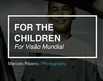 For the children (Visão Mundial)